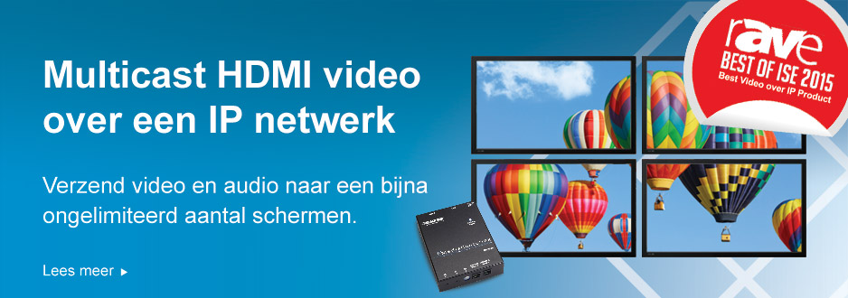 Winnaar bij ISE 2015! Verleng HDMI-video over IP