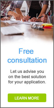 Free Consultation - Let us advise you on the best solution for your application