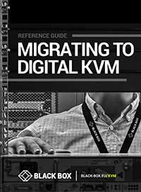 White Paper: Migrating to Digital KVM